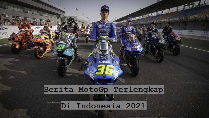 Berita MotoGp Terlengkap Di Indonesia 2021